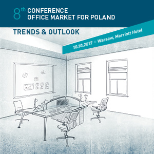 The 8th Office Market Conference - Trends & Outlook for Poland