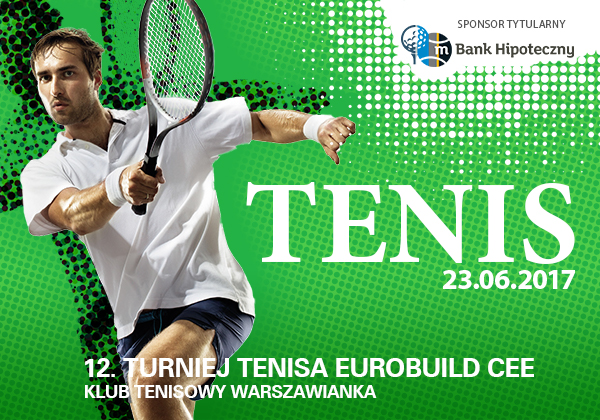 Register now for the 12th Eurobuild CEE Tennis Tournament!