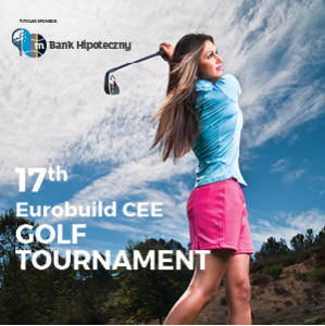 17th Eurobuild CEE Golf Tournament