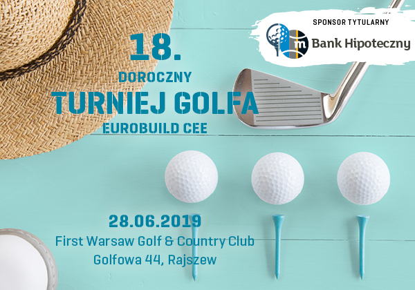The Annual Eurobuild CEE Golf Tournament comes of age!