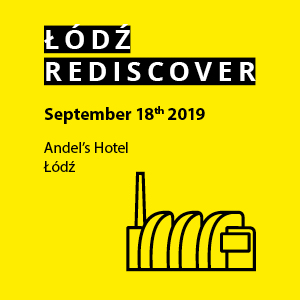 Łódź REdiscover: the revitalisation and transformation of cities