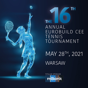 The 16th Annual Eurobuild CEE Tennis Tournament