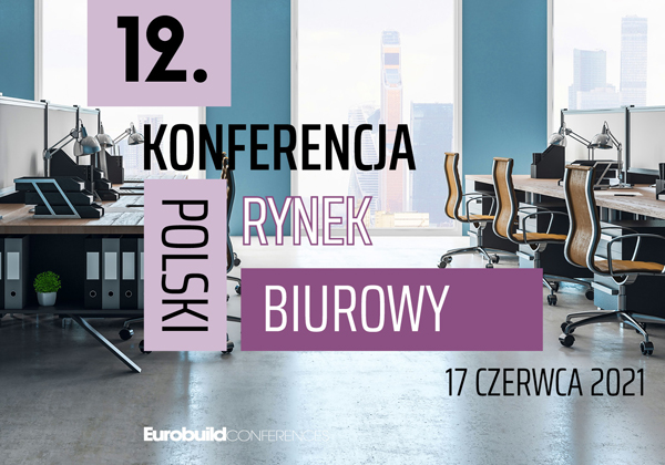 The 12th Office Market Conference for Poland – Trends & Outlook has a new date: June 17th